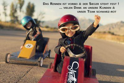 Das Rennen ist vorbei & der Sieger steht fest ! ... vielen Dank an unsere Kunden & unser Team schwarz-rot